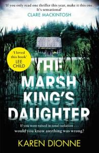 The Marsh King's Daughter (ebok) av Karen Dio