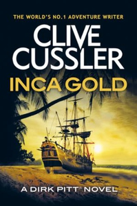 Inca Gold (ebok) av Clive Cussler