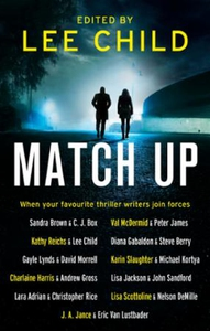 Match up (ebok) av Lee Child, Diana Gabaldon,