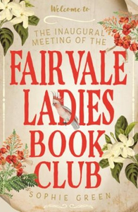 The Inaugural Meeting of the Fairvale Ladies