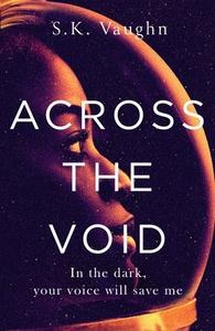 Across the Void (ebok) av S.K. Vaughn