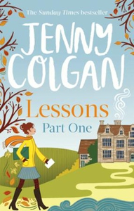 Lessons: Part 1 (ebok) av Jenny Colgan