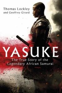 Yasuke (ebok) av Thomas Lockley, Geoffrey Gir