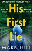 His First Lie