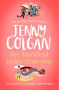 Five Hundred Miles From You (ebok) av Jenny C