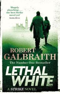 Lethal White (ebok) av Robert Galbraith