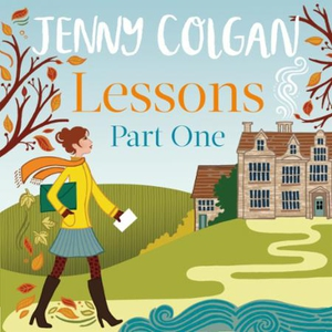 Lessons: Part 1 (lydbok) av Jenny Colgan
