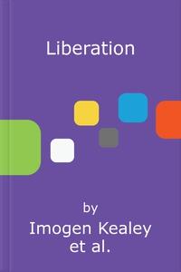 Liberation (lydbok) av Imogen Kealey