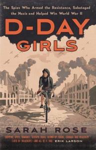 D-Day Girls (ebok) av Sarah Rose