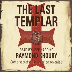 The Last Templar (lydbok) av Raymond Khoury
