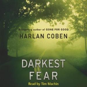 Darkest Fear (lydbok) av Harlan Coben, Ukjent