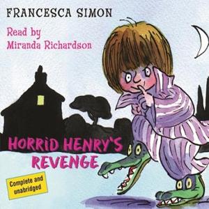 Horrid Henry's Revenge (lydbok) av Francesca