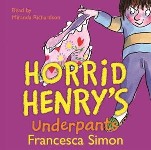 Horrid Henry's Underpants (lydbok) av Frances
