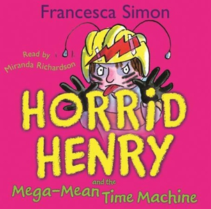 Mega-Mean Time Machine (lydbok) av Francesca