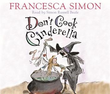 Don't Cook Cinderella (lydbok) av Francesca S