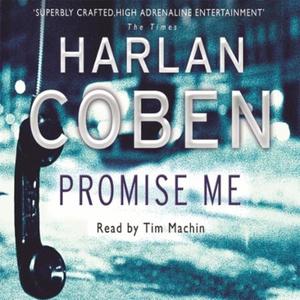 Promise Me (lydbok) av Harlan Coben, Ukjent