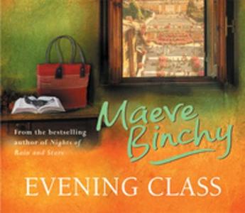 Evening Class (lydbok) av Maeve Binchy