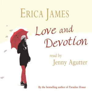 Love and Devotion (lydbok) av Erica James