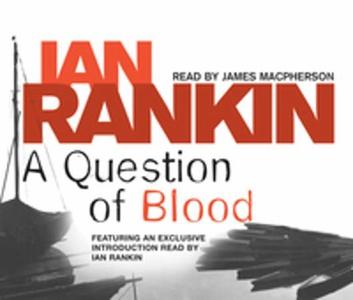 A Question of Blood (lydbok) av Ian Rankin