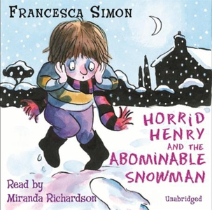 Horrid Henry and the Abominable Snowman (lydb