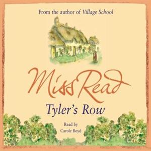 Tyler's Row (lydbok) av Miss Read