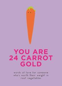 You Are 24 Carrot Gold (ebok) av Ukjent