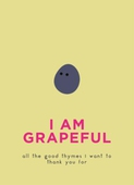I Am Grapeful