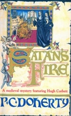 Satan's Fire (Hugh Corbett Mysteries, Book 9)