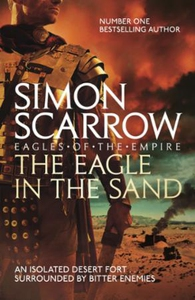 The Eagle In The Sand (Eagles of the Empire 7