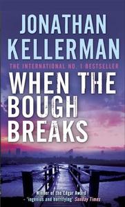 When the Bough Breaks (Alex Delaware series,