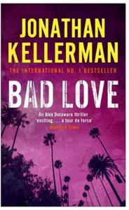 Bad Love (Alex Delaware series, Book 8) (ebok