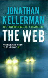 The Web (Alex Delaware series, Book 10) (ebok