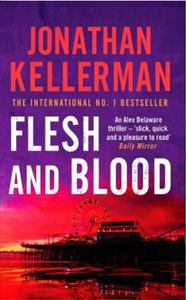 Flesh and Blood (Alex Delaware series, Book 1