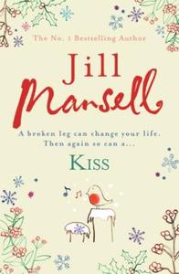 Kiss (ebok) av Jill Mansell