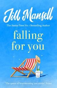 Falling for You (ebok) av Jill Mansell