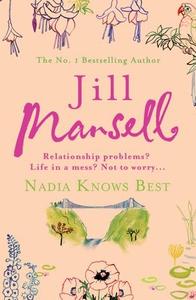 Nadia Knows Best (ebok) av Jill Mansell