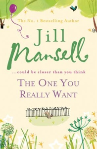 The One You Really Want (ebok) av Jill Mansel