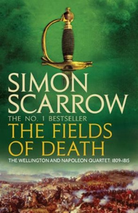 The Fields of Death (Wellington and Napoleon