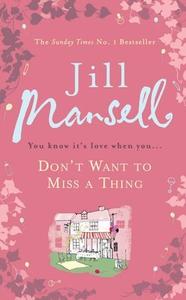 Don't Want To Miss A Thing (ebok) av Jill Man
