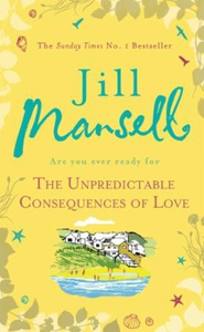 The Unpredictable Consequences of Love (ebok)
