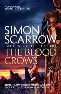 The Blood Crows (ebok) av Simon Scarrow