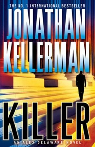 Killer (Alex Delaware series, Book 29) (ebok)