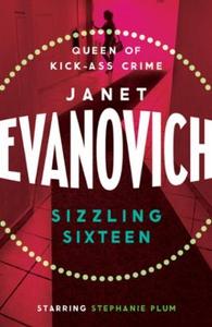 Sizzling Sixteen (ebok) av Janet Evanovich