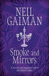 Smoke and Mirrors (ebok) av Neil Gaiman