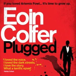 Plugged (lydbok) av Eoin Colfer, Ukjent