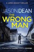The Wrong Man (James Bishop 1)