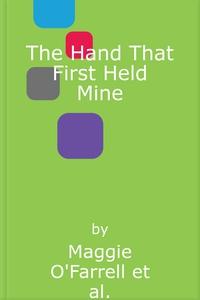 The Hand That First Held Mine (lydbok) av Mag