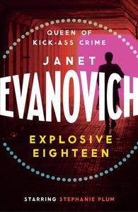 Explosive Eighteen (ebok) av Janet Evanovich