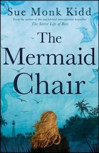 The Mermaid Chair (ebok) av Sue Monk Kidd