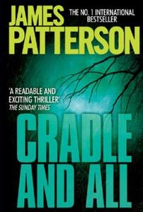 Cradle and All (ebok) av James Patterson